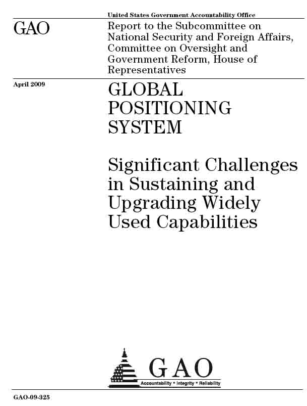 GAO Report on GPS Satellite Constellation Status: The Pushback