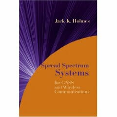 Spread Spectrum Systems for GNSS and Wireless Communications